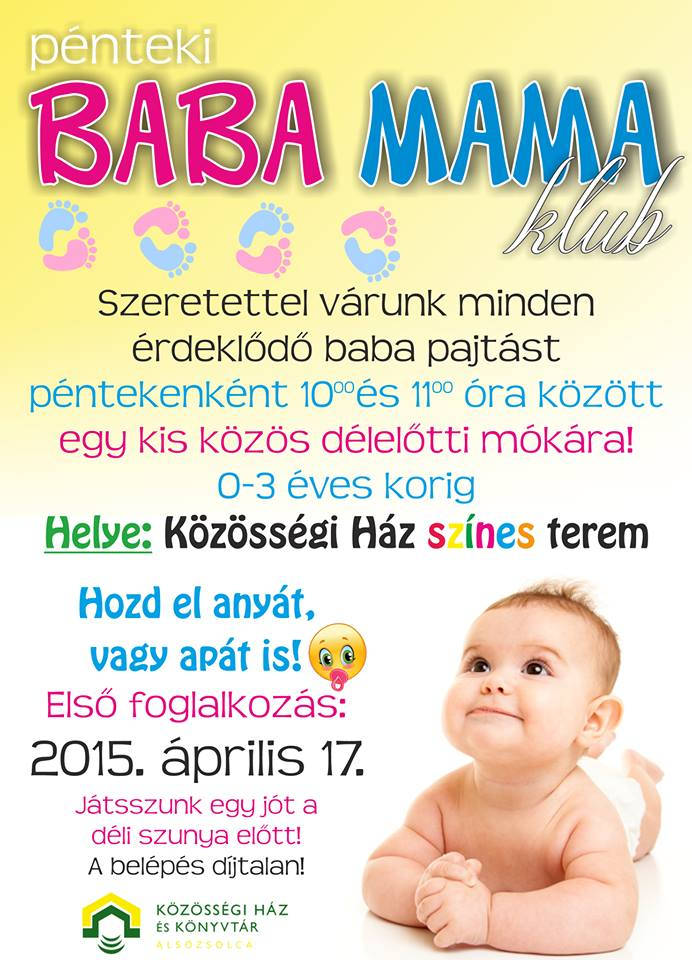 5f79664d95 Baba-mama klub | Alsózsolcai Közösségi Ház és Könyvtár